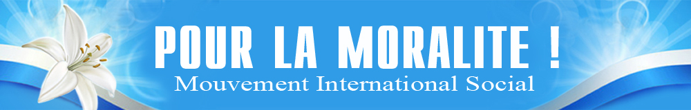 Mouvement International Social «POUR LA MORALITE»